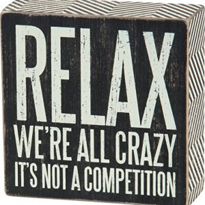Primitives by Kathy Pinstriped Trimmed Box Sign, 5-Inch by 5-Inch, Relax We're All Crazy